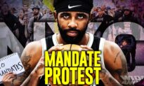 NYC Rally Against Vaccine Mandate; 'Kyrie Irving Is a Hero!': Protesters Back Irving's Stand Against Mandates