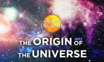The Heavens Declare (Episode 2): The Origin of the Universe Part 2